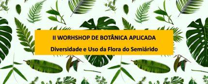 II Workshop de Botânica Aplicada