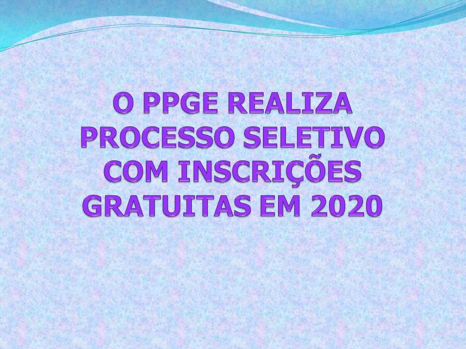 O PROCESSO SELETIVO PARA O CURSO DE MESTRADO EM EDUCAÇÃO É GRATUITO PARA A TURMA DE 2021.