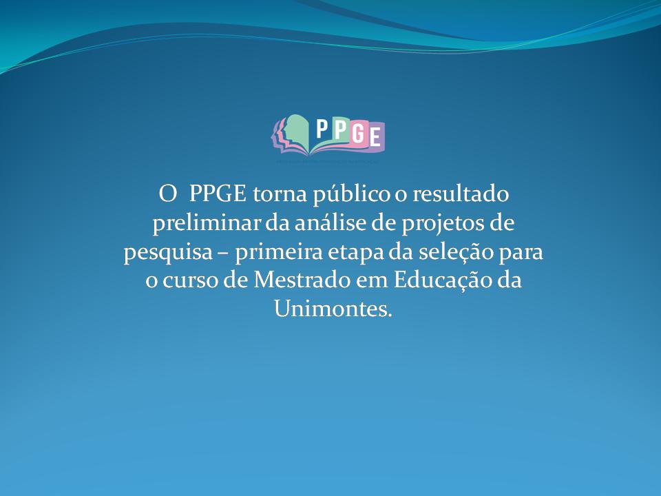 PPGE PUBLICA RESULTADO DE ANÁLISE DE PROJETOS